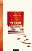"""""""Verden forsvinner - roman"""" av Liv Køltzow"""