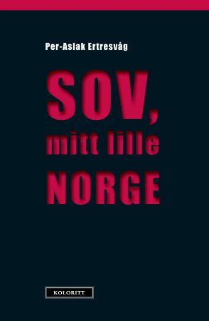 """""""Sov, mitt lille Norge"""" av Per-Aslak Ertresvåg"""