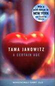 """""""A certain age"""" av Tama Janowitz"""