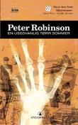 """""""En usedvanlig tørr sommer"""" av Peter Robinson"""