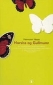 """""""Narsiss og Gullmunn - fortelling"""" av Hermann Hesse"""