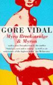 """Myra Breckinridge & Myron"" av Gore Vidal"
