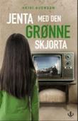 """""""Jenta med den grønne skjorta - en dokumentarroman basert på livet til Arisa Dizdarevic Plecan"""" av Heidi Auensen"""