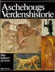 """""""Aschehougs verdenshistorie. Bd. 2 - høykulturer tar form, 1200-200 f.Kr."""" av Rudi Thomsen"""