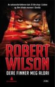 """""""Dere finner meg aldri"""" av Robert Wilson"""