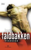 """Turneren - kriminalroman"" av Knut Faldbakken"