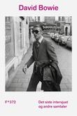 """""""Det siste intervjuet og andre samtaler"""" av David Bowie"""