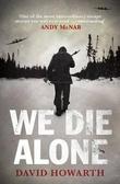 """We die alone"" av David Howarth"