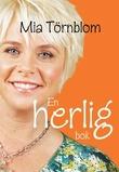 """""""En herlig bok"""" av Mia Törnblom"""