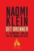 """""""Det brenner et flammende innlegg for en grønn new deal"""" av Naomi Klein"""