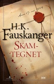 """""""Skamtegnet - gjengitt etter Oskar Prods Brattenschlags etterlatte nedtegnelser"""" av H. K. Fauskanger"""