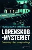 """""""Lørenskog-mysteriet forsvinningssaken som ryster Norge"""" av Magnus Braaten"""