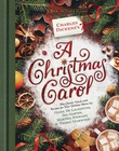 """""""Charles Dickens's A Christmas carol - a book-to-table classic"""" av Charles Dickens"""