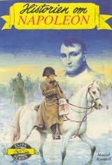 """""""Historien om Napoleon"""" av Manuel Komroff"""