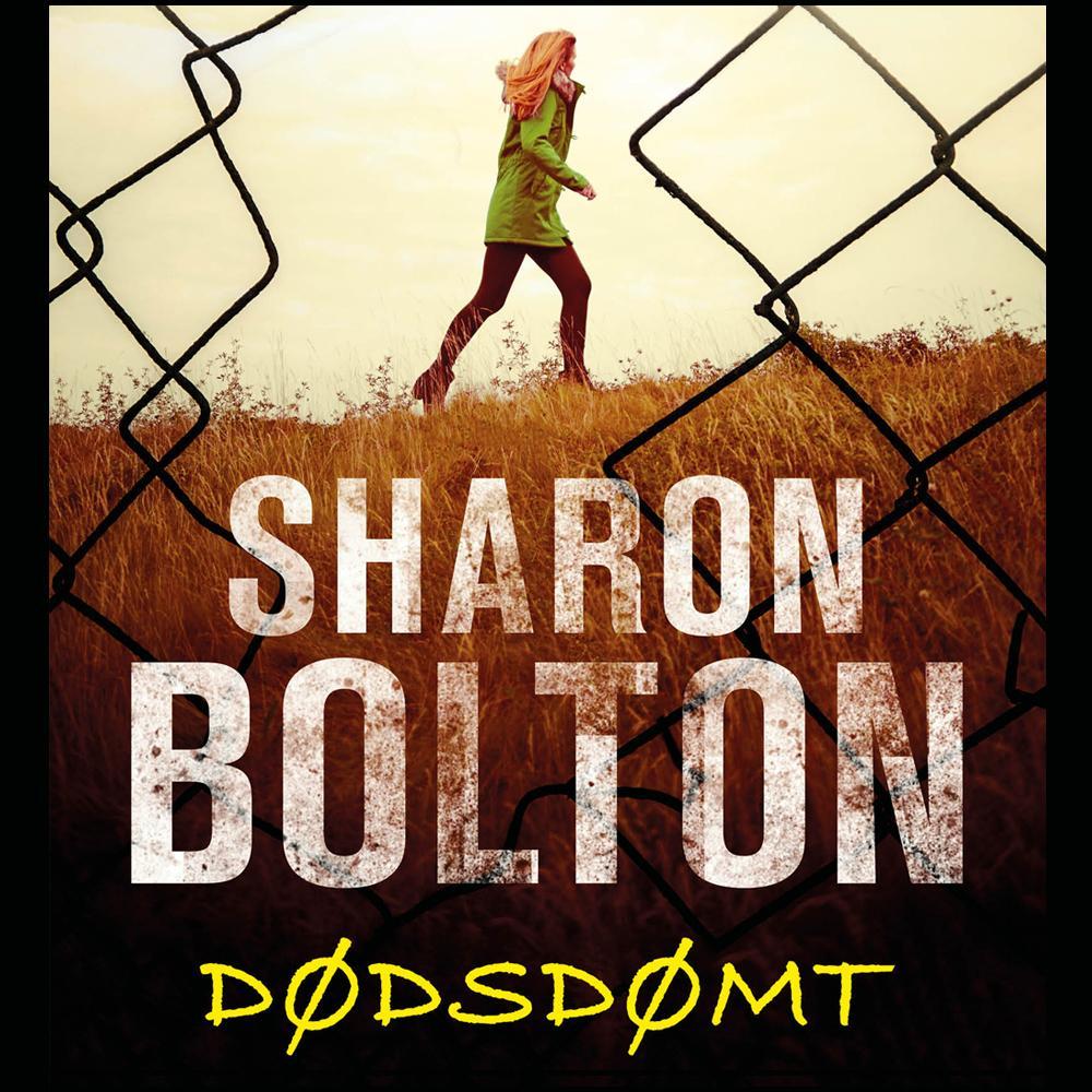 """Dødsdømt"" av Sharon Bolton"