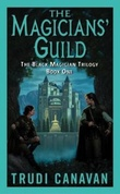 """""""The magicians' guild - the Black magician trilogy"""" av Trudi Canavan"""