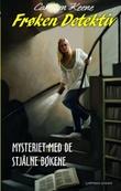 """""""Frøken Detektiv - mysteriet med de stjålne bøkene"""" av Carolyn Keene"""