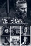 """""""Veteran - norske soldater i utenlandstjeneste forteller"""" av Kim Søderstrøm"""