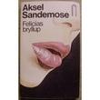 """Felicias bryllup - roman"" av Aksel Sandemose"