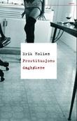"""""""Prostitusjonsdagbøkene"""" av Erik Holien"""