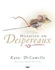 """""""Historien om Desperaux - er historien om en mus, en prinsesse, litt suppe og en trådsnelle"""" av Kate DiCamillo"""