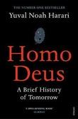 """Homo deus - a brief history of tomorrow"" av Yuval Noah Harari"