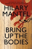 """Bring up the bodies sequel to Wolf Hall"" av Hilary Mantel"