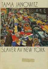 """Slaver av New York"" av Tama Janowitz"