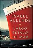 """""""Largo Pétalo de Mar"""" av Isabel Allende"""