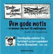 """""""Den gode notis - 2"""" av Gunder Christophersen"""