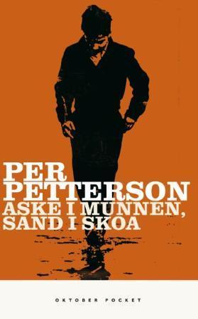 """""""Aske i munnen, sand i skoa - roman"""" av Per Petterson"""