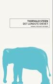 """""""Det lengste svevet - roman"""" av Thorvald Steen"""