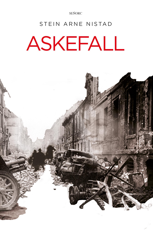 """Askefall - roman"" av Stein Arne Nistad"