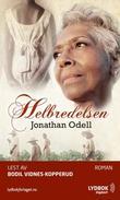 """""""Helbredelsen"""" av Jonathan Odell"""