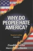 """Why do people hate America?"" av Ziauddin Sardar"