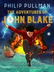 """The adventures of John Blake - the mystery of the ghost ship"""