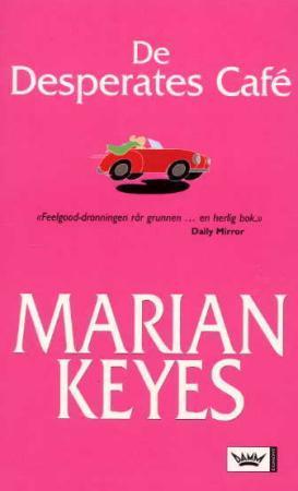 """""""De desperates café"""" av Marian Keyes"""