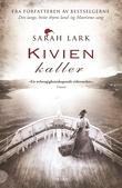 """""""Kivien kaller roman"""" av Sarah Lark"""