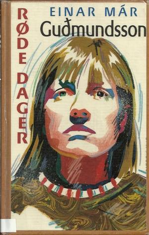 """""""Røde dager"""" av Einar Már Guðmundsson"""
