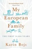 """""""My European family - the first 54,000 years"""" av Karin Bojs"""