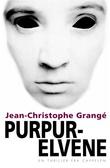 """""""Purpurelvene"""" av Jean-Christophe Grangé"""