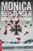 """""""Operasjon Fritham"""" av Monica Kristensen"""