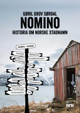 """Nomino - historia om norske stadnavn"" av Gøril Grov Sørdal"