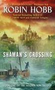 """Shaman's Crossing Book One of the Soldier Son Trilogy"" av Robin Hobb"