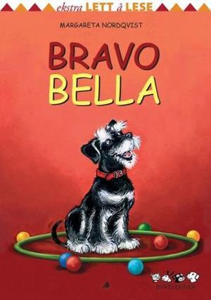 """Bravo Bella"" av Margareta Nordqvist"