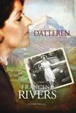 """""""Datteren"""" av Francine Rivers"""