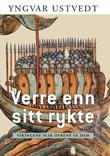 """""""Verre enn sitt rykte - vikingene slik ofrene så dem"""" av Yngvar Ustvedt"""