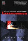 """""""Lasermannen"""" av Gellert Tamas"""