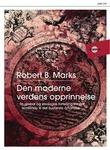 """""""Den moderne verdens opprinnelse en global og økologisk beretning fra det femtende til det tjueførste århundre"""" av Robert B. Marks"""
