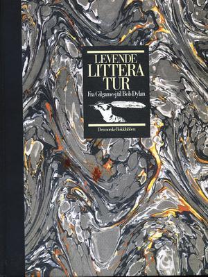 """""""Levende litteratur - fra Gilgamesj til Bob Dylan"""" av Tore Zetterholm"""